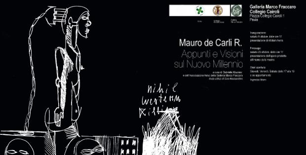 Mauro de Carli R. appunti e visioni sul nuovo millennio
